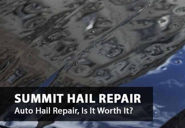 Is auto hail repair worth it?