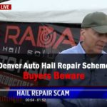 Hail Repair Scams - Denver